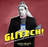 Glitzch!: How Predictive Text Plays Havoc with British History