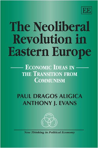 the-neoliberal-revolution-in-eastern-europe-economic-ideas-in-the-transition-from-communism