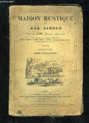 MAISON RUSTIQUE DU XIX SIECLE - TOME CINQUIEME - HORTICULTURE