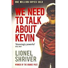 (We Need to Talk About Kevin) By Lionel Shriver (Author) Paperback on (May , 2010)