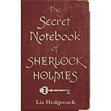 The Secret Notebook of Sherlock Holmes (English Edition)