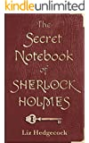The Secret Notebook of Sherlock Holmes (English Edition)