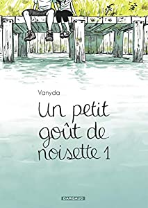 Un petit goût de noisette Edition simple Tome 1