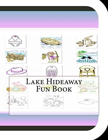 Lake Hideaway Fun Book: A Fun and Educational Book About Lake Hideaway