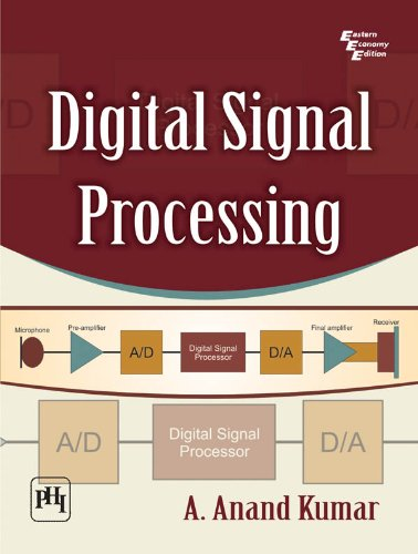 Digital Signal Processing Ebook A Anand Kumar Amazon In Kindle Store