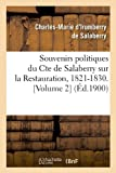 Souvenirs politiques du Comte de Salaberry sur la Restauration, 1821-1830 (Éd.1900) (Sciences sociales)