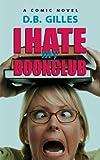 I Hate My Book Club (English Edition)