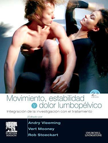 Movimiento, estabilidad y dolor lumbopélvico por A. Vleeming