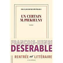 Un certain monsieur Piekielny de François-Henri Désérable