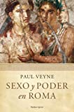 Sexo y poder en Roma: Prólogo de Lucien Jerphagnon (Orígenes)