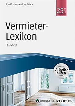 Vermieter-Lexikon - mit Arbeitshilfen online (Haufe Fachbuch)