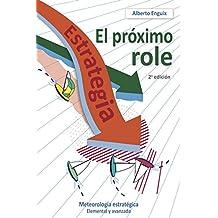 El próximo role: Meteorología estratégica