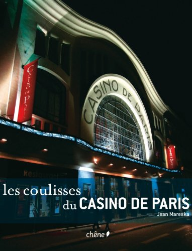 Les coulisses du Casino de Paris par Jean Mareska