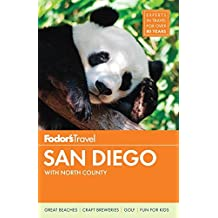Fodor's San Diego: with North County (Full-color Travel Guide, Band 31)