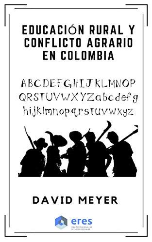 Educación Rural y Conflicto Agrario en Colombia