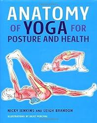 Anatomy of Yoga for Posture and Health