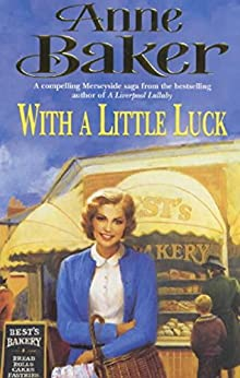 With a Little Luck by [Baker, Anne]