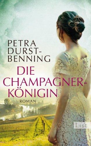 Buchseite und Rezensionen zu 'Die Champagnerkönigin: Roman (Die Jahrhundertwind-Trilogie, Band 2)' von Petra Durst-Benning