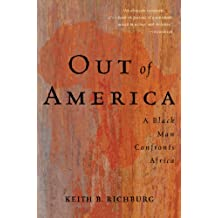 Out Of America: A Black Man Confronts Africa (English Edition)
