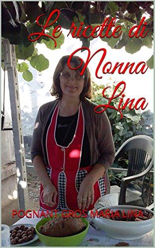 Le ricette di Nonna Lina