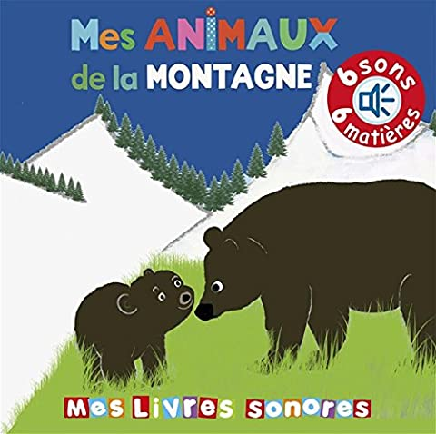 Mes animaux de la montagne sonore et à
