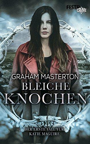 bleiche-knochen-der-erste-fall-fur-katie-maguire-katie-maguire-thriller-1
