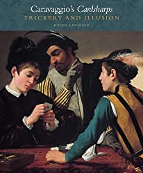 Caravaggio's Cardsharps: Trickery and Illusion (Kimbell Art Museum) (Kimbell Masterpiece Series) by Helen Langdon (2012-11-23)