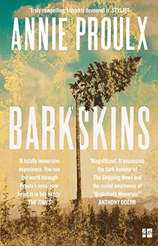 Barkskins: Longlisted for the Baileys Women's Prize for Fiction 2017 (English Edition) -