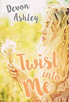 Twist Into Me (English Edition) di [Ashley, Devon]