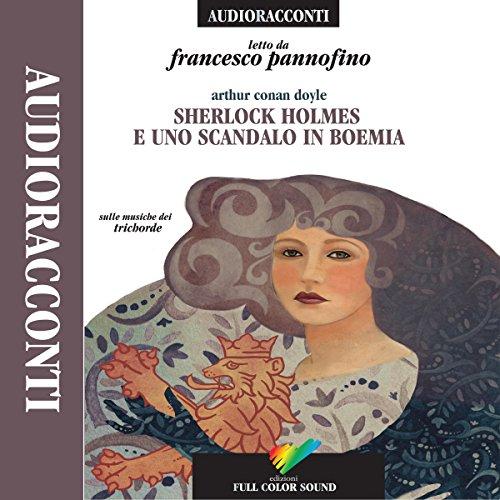 Sherlock Holmes e uno scandalo in Boemia  Audiolibri