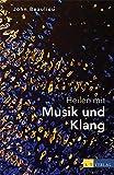 Heilen mit Musik und Klang (Amazon.de)