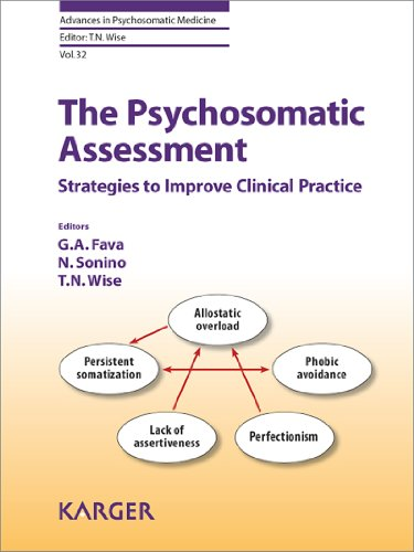 The Psychosomatic Assessment (Advances in Psychosomatic Medicine)
