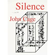 Silence: Lectures and Writings by John Cage (1994-12-31)
