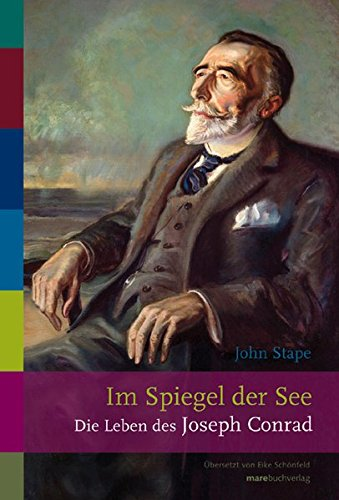 Im Spiegel der See: Die Leben des Joseph Conrad