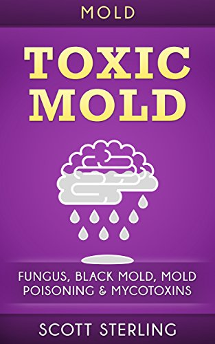 mold-toxic-mold-fungus-black-mold-mold-poisoning-mycotoxins-mold-removal-yellow-mold-mould-fibromyal