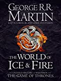 The World of Ice and Fire: The Untold History of Westeros and the Game of Thrones (So...