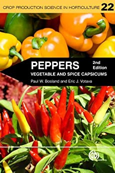 Peppers: Vegetable and Spice Capsicums: 22 (Crop Production Science in Horticulture) by [Bosland, Paul, Votava, Eric]
