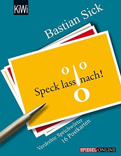 speck-lass-nach-verdrehte-sprichworter-16-postkarten