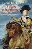 La gloire et la puissance - Histoire de la culture équestre XVI e-XIXe siècle