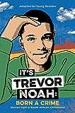 Its Trevor Noah: Born a Crime