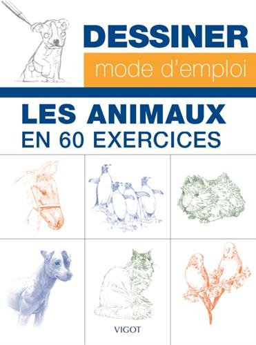 Les animaux en 60 exercices par Collectif