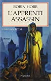 L'Assassin royal, tome 1 - L'Apprenti assassin - Pygmalion Editions - 17/12/1998