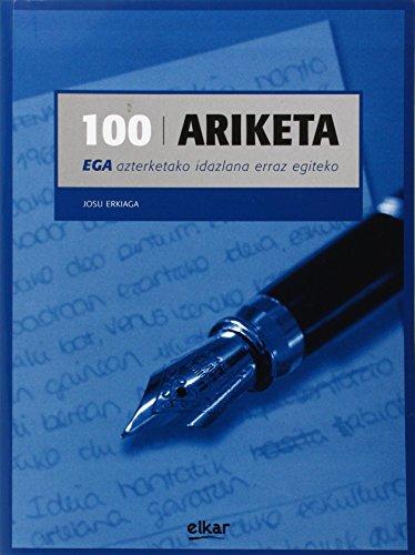 100 ariketa. EGA azterketako idazlana erraz egitego (Hizkuntza metodoak)