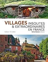 Connaissez-vous le village des boîtes aux lettres ? Le village des roses ou celui des enseignes de magasins ? Le village aux 78 fontaines ou celui le plus haut d'Europe ? Celui-ci est entièrement rouge et celui-là vit au rythme d'un écrivain célèbre....