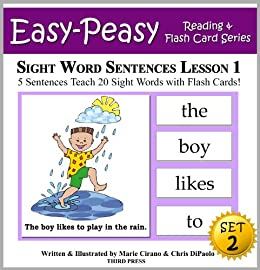 Sight Word Sentences Set 2 - Lesson 1: 5 Sentences Teach 20 Sight Words with Flash Cards (Learn to Read Sight Words - SET 2) (English Edition) von [Cirano, Marie, DiPaolo, Chris]