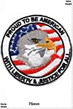 Patch - Proud to be American - with Liberty and Justice for all - USA - Military - U.S. Army - Air Force -Tactical - Arme - Bundeswehr - Militär - Patches - Aufnäher Embleme Bügelbild Aufbügler
