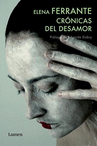 Crónicas del desamor (FUTURA) por Elena Ferrante