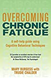 Overcoming Chronic Fatigue (Overcoming Books)