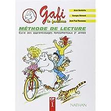 Gafi : méthode de lecture. Cycle des apprentissages fondamentaux