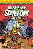 Big Top Scooby-Doo!: Movie Reader